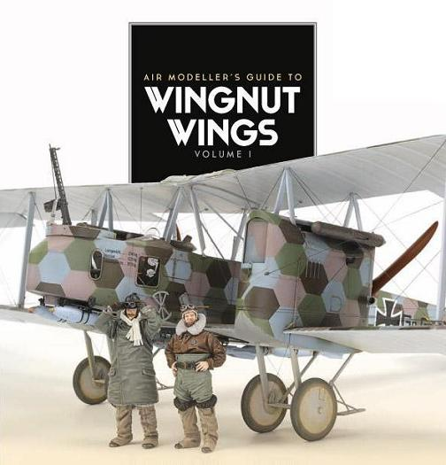 Air Modeller Guide to Wingnut Wings Vol.1
