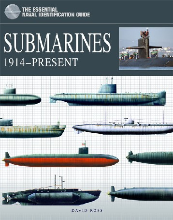 The Essential Naval Identification Guide: Submarines 1914�Present