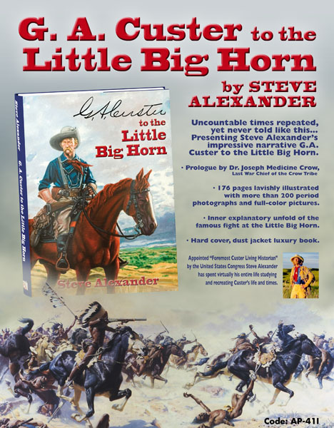 G.A. Custer to the Little Bighorn