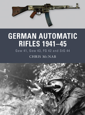 Osprey Weapon: German Automatic Rifles 1941-45