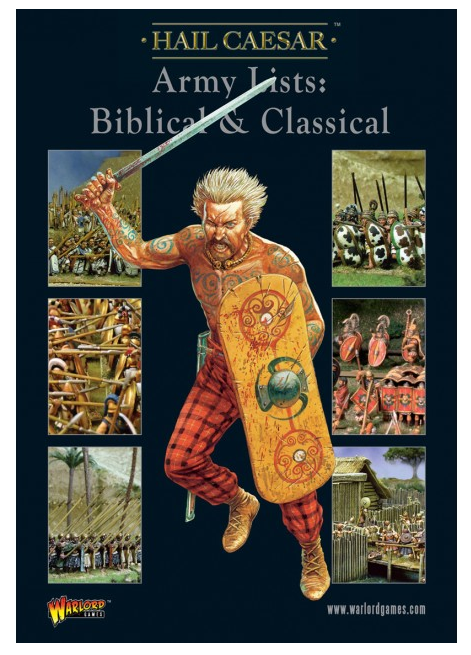 Hail Caesar Supplement - Army Lists: Vol.1 Biblical & Classical