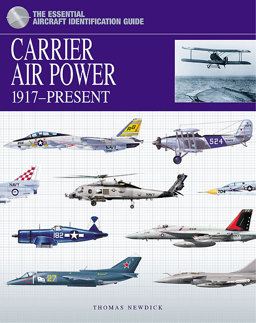 The Essential Aircraft Identification Guide - Carrier Aircraft 1917-Present