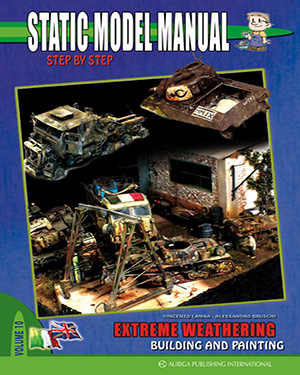 Static Model Manual 10: Extreme Weathering-Building and Painting