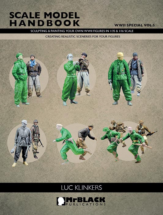 Mr. Black WWII Special Volume 5 - Sculpting & Painting Your Own WWII German Miniature Figures