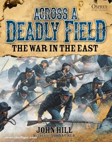 Across A Deadly Field The War in the East