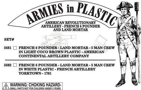 American Revolutionary Artillery, French 6 Pounder and Land Mortar - Set 1