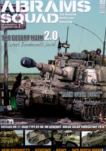 Abrams Squad: The Modern Modelling Magazine Issue 7