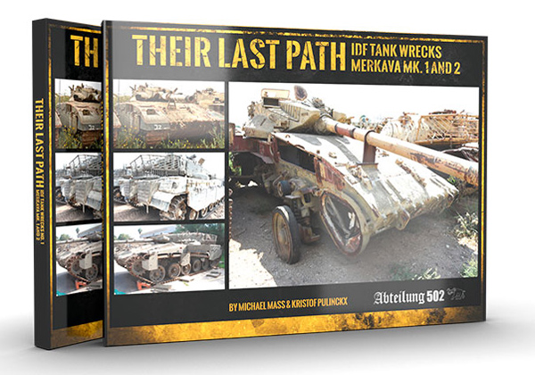 Their Last Path - IDF Tanks Wrecks Merkava 1 and 2