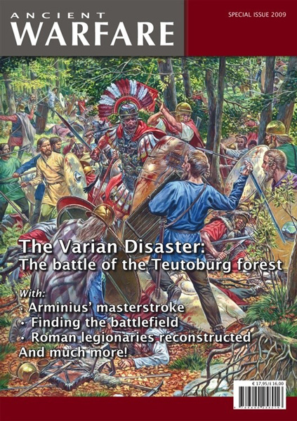 Ancient Warfare Special Issue 2009: The Varian Disaster