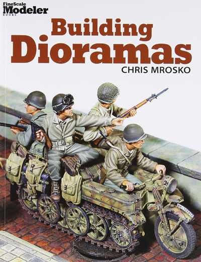Building Dioramas by Chris Mrosko