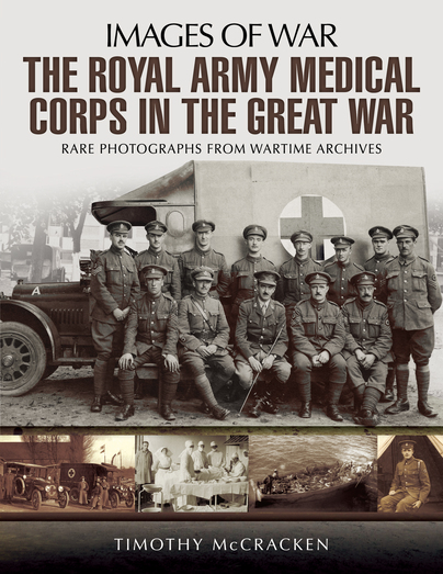 Images of War: The Royal Army Medical Corps in The Great War
