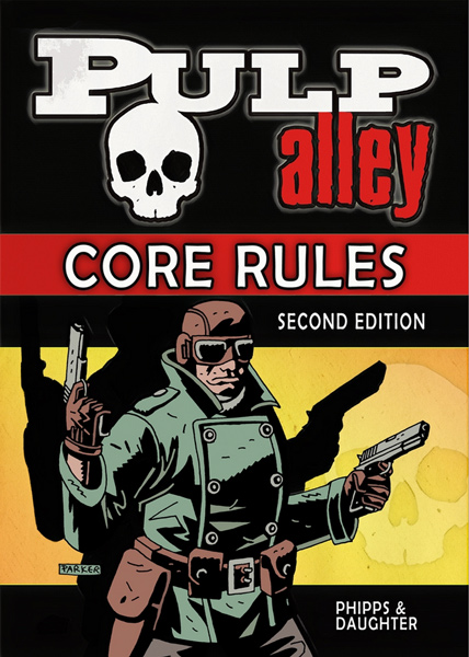 Pulp Alley Core Rules - Second Edition