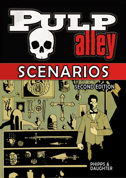 Pulp Alley Scenarios - Second Edition