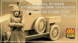 Imperial Russian Automobile Machine Gun Platoon Soldier on guard duty