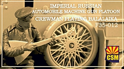 Imperial Russian Automobile Machine Gun Platoon Crewman playing balalaika