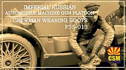 Imperial Russian Automobile Machine Gun Platoon crewman wearing boots
