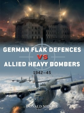 Osprey Duel: German Flak Defences vs Allied Heavy Bombers
