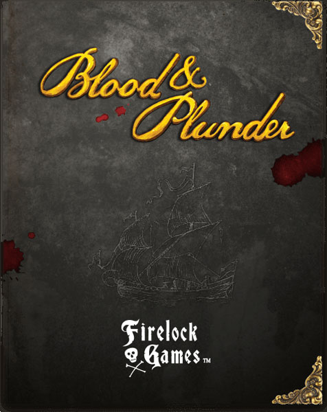 Blood and Plunder Rulebook