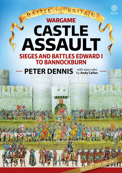 Battle For Britain Wargame: Castle Assault - Sieges And Battles Edward I To Bannockburn