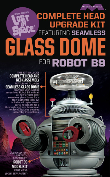 Lost in Space: Complete Head Upgrade Kit w/Glass Dome for Robot B9 Kit #939