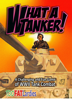 What A Tanker: WWII Tank Combat Rules
