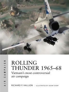 Osprey Air Campaign: Rolling Thunder 1965-68