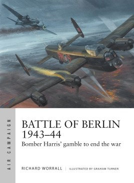 Osprey Air Campaign: Battle of Berlin 1943–44