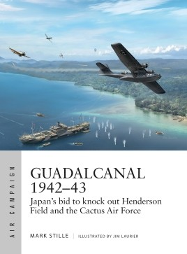 Osprey Air Campaign: Guadalcanal 1942–43