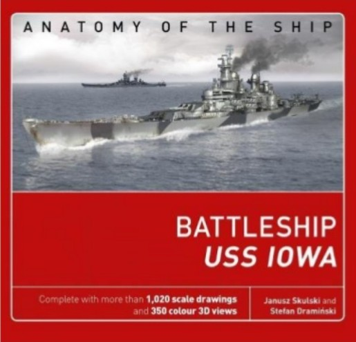 Osprey Anatomy of the Ship: Battleship USS Iowa