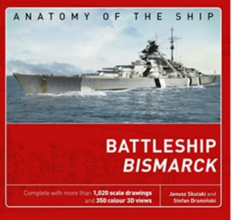Osprey Anatomy of the Ship: Battleship Bismarck