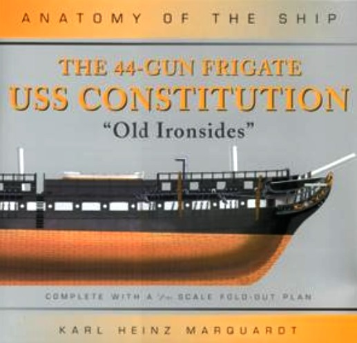 Osprey Anatomy of the Ship: 44-Gun Frigate USS Constitution Old Ironsides
