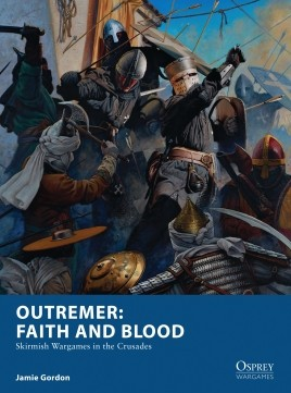 Osprey Wargaming: Outremer - Faith and Blood