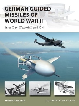 Osprey Vanguard: German Guided Missiles of World War II