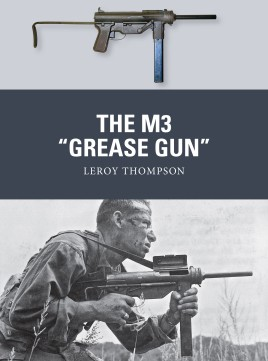 Osprey Weapon: The M3 Grease Gun