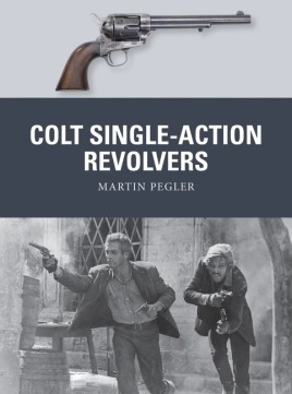 Osprey Weapon: Colt Single-Action Revolvers