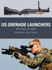 Osprey Weapon: US Grenade Launchers