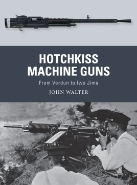 Osprey Weapon: Hotchkiss Machine Guns