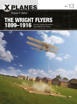Osprey X-Planes: The Wright Flyers 1899–1916