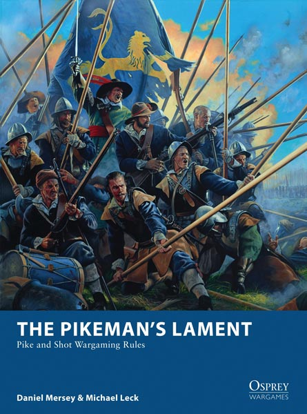 Osprey Wargaming: The Pikemans Lament