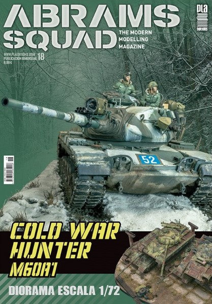 Abrams Squad: The Modern Modelling Magazine no. 18