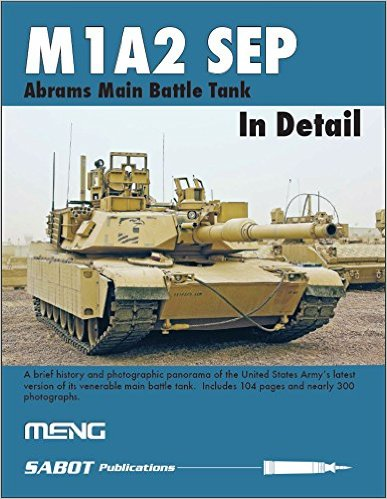 M1A2 SEP - Abrams MBT in Detail