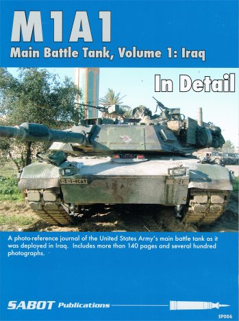 M1A1 Main Battle Tank Volume 1: Iraq In Detail