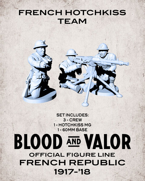 Blood and Valor - French Army Hotchkiss Crew and MG