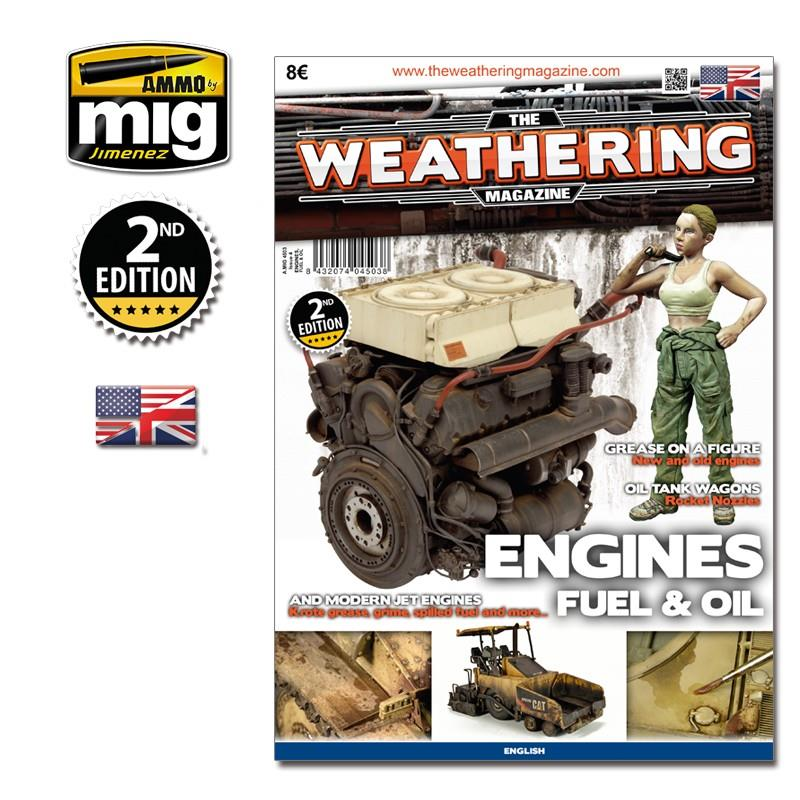 The Weathering Magazine Issue 4 - Engines, Fuel And Oil