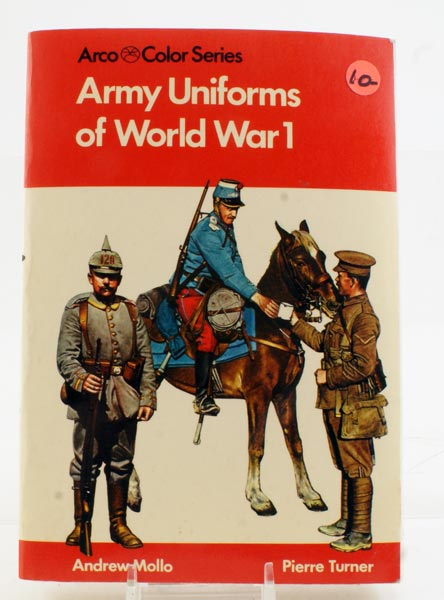 Army Uniforms Of WWI Arco Color Series