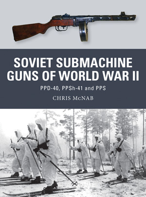 Osprey Weapon: Soviet Submachine Guns of World War II